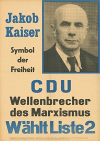 Election poster for Jakob Kaiser after his emigration to West Germany